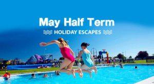 May half term holidays